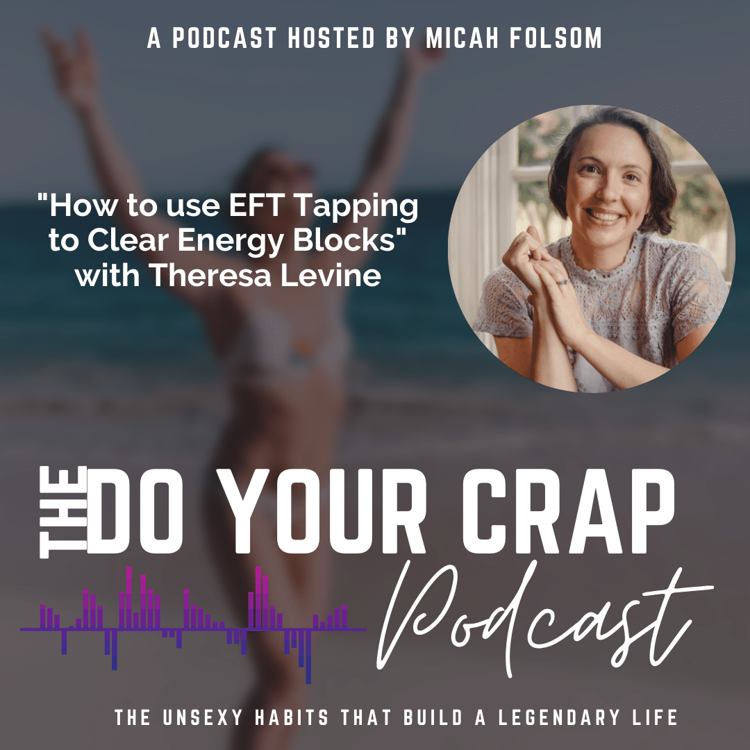 How to use EFT Tapping to Clear Energy Blocks with Theresa Levine