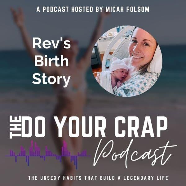 Rev's Birth Story