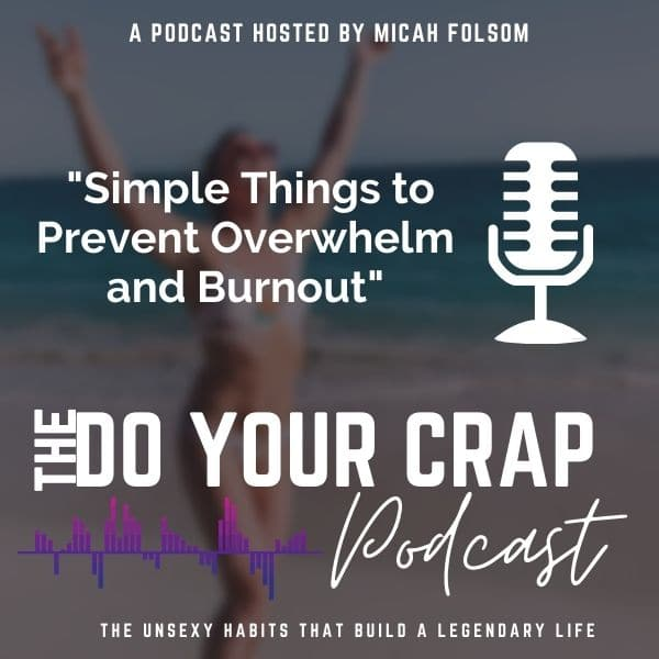 Simple Things to Prevent Overwhelm and Burnout