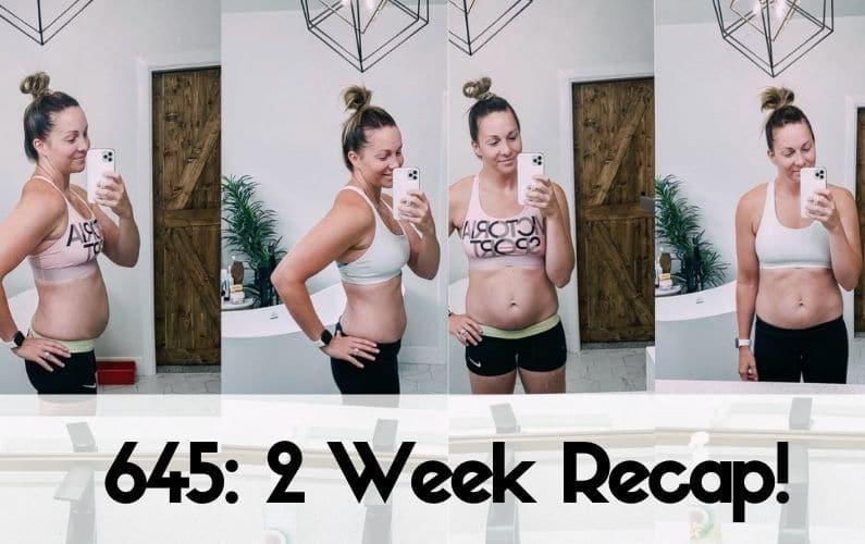 645: 2 Week Recap!