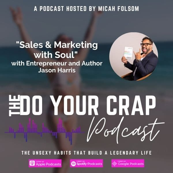 Sales & Marketing with Soul with Jason Harris