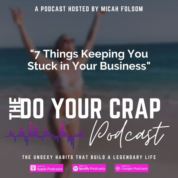 Things Keeping You Stuck in Your Business