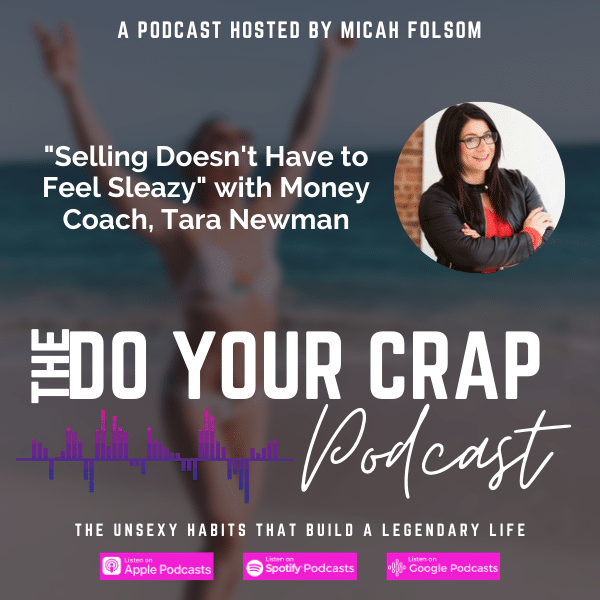 Selling Doesn't Have to Feel Sleazy with Money Coach Tara Newman